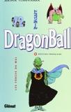 Dragon Ball, tome 12 - Les forces du mal - Glénat - 18/01/1995