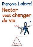 Hector veut changer de vie - Odile Jacob - 06/03/2014