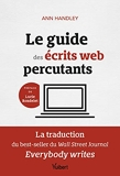 Le guide des écrits web percutants - La traduction du best-seller du Wall Street Journal: Everybody writes (2021)