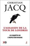 Les Enquêtes de l'inspecteur Higgins - Tome 2 L'Assassin de la Tour de Londres - Format Kindle - 9,99 €