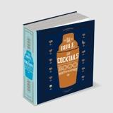 La bible des cocktails, 3000 recettes illustrées