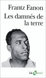 Les damnés de la terre - Gallimard - 13/11/1991