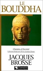 Le Bouddha de Jacques Brosse
