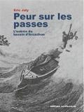 Les passes du bassin d'Arcachon - Histoire, peurs, naufrages, perspectives