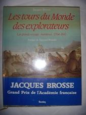 Les tours du monde des explorateurs de Jacques Brosse