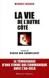 La Vie de l'autre côté - Presses du Châtelet - 17/03/2004