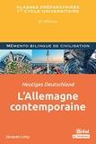 L'Allemagne contemporaine / Heutiges deutschland - 8e Édition