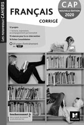 Les nouveaux cahiers - FRANCAIS CAP - Ed. 2020 - Corrigé de Michèle Sendre-Haïdar