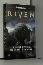 Riven - Le guide officiel de la suite de Myst de Florence Josquin