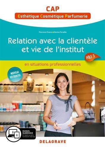 Relation avec la clientèle et vie de l'institut