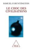 Le choc des civilisations - Odile Jacob - 01/01/2005