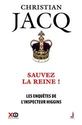 Les enquêtes de l'inspecteur Higgins - Tome 29 Sauvez la reine ! de Christian Jacq