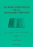 Les bases essentielles de la grammaire tibétaine