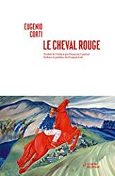 Le cheval rouge d'Eugenio Corti