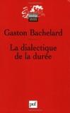 La dialectique de la durée - Presses Universitaires de France - PUF - 10/04/2006