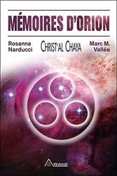 Mémoires d'Orion - Christ'al Chaya de Rosanna Narducci