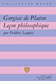 Gorgias de Platon - Leçon philosophique