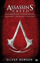 Assassin's Creed - Les chroniques d'Ezzio Auditore d'Oliver Bowden