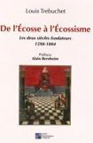 De l'Ecosse à l'écossisme - Les deux siècles fondateurs (1598-1804)