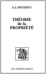 Théorie de la propriété de Pierre-Joseph Proudhon