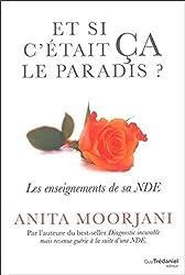 Et si c'était ça le paradis ? d'Anita Moorjani