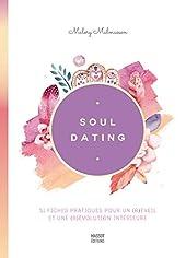Soul dating de Malory Malmasson