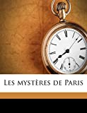 Les Mysteres de Paris - Nabu Press - 19/08/2010