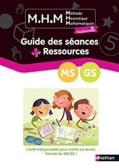 MHM - Guide des séances + Ressources MS/GS de Laurence Le Corf