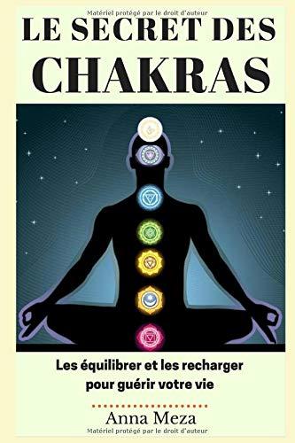 Le Secret des Chakras