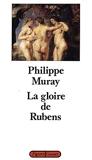 La gloire de Rubens - Grasset - 24/04/1991