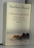 Chemins spirituels - Petite anthologie des plus beaux textes tibétains de Ricard. Matthieu (2010) Broché