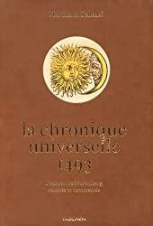 Hartmann Schedel - La chronique universelle de Nuremberg de Hartmann Schedel