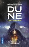 Dune, Les Origines Tome 1 - La Communauté Des Soeurs
