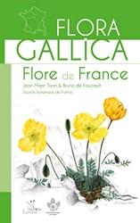 Flora Gallica - Flore de France de Jean-Marc Tison