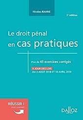 Le droit pénal en cas pratiques - 2e éd. de Nicolas Jeanne
