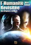L'Humanité revisitée - Des origines à demain