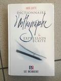 Dictionnaire d'orthographe et expression écrite
