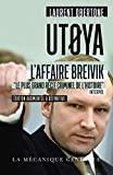 Utoya - L'affaire Breivik - Edition poche augmenté