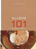Alléno 101 créations