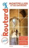 Guide du Routard Montpellier et ses environs 2021/22