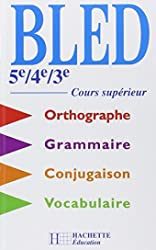 Cours d'orthographe, 5e, 4e, 3e, de Bled