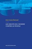 Les droits de l'homme contre le peuple - Format Kindle - 9,99 €