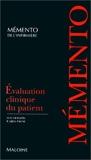 Evaluation clinique du patient