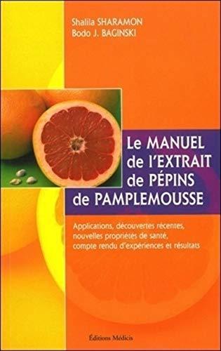 Le manuel de l'extrait de pépins de pamplemousse