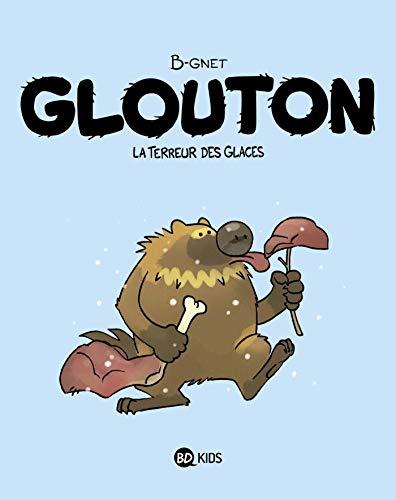 Glouton, Tome 01