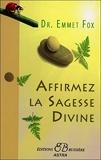 Affirmez la Sagesse Divine - Bussiere - 01/02/2014