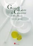 Le Grand Livre De Cuisine Tour Du Monde - Petit Re