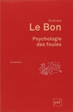 Psychologie des foules by Unknown(1905-05-16) - PUF