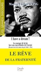 Le rêve de la fraternité de Martin Luther King