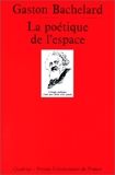 La Poétique de l'espace - Presses Universitaires de France - PUF - 01/12/1997